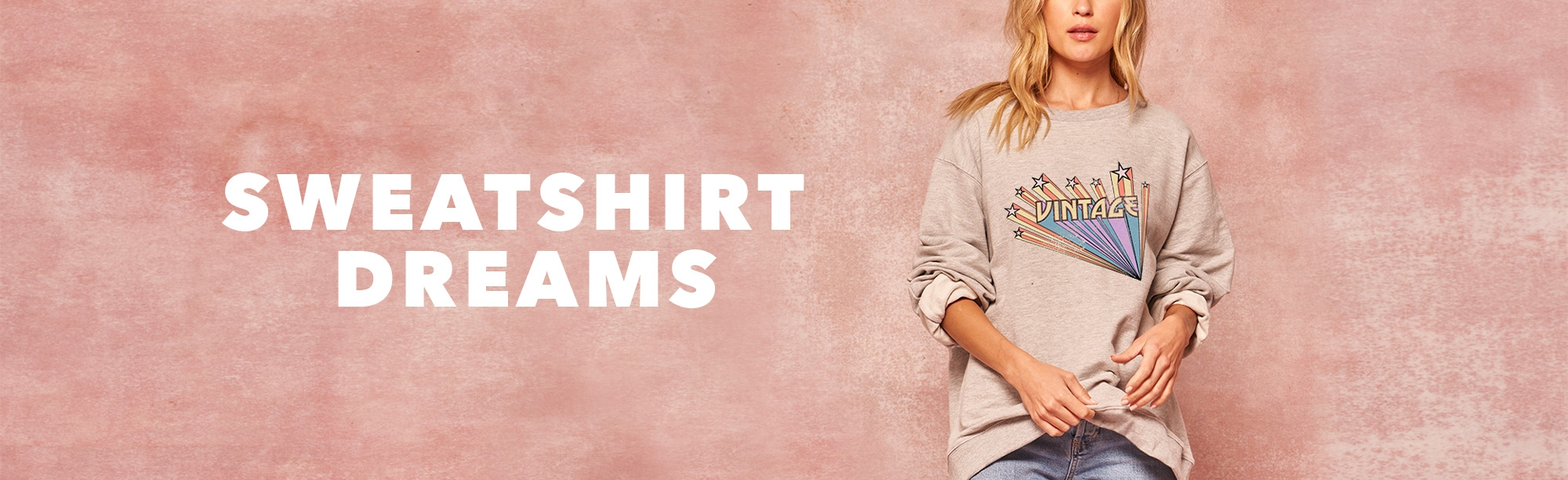 Sweatshirt Dreams